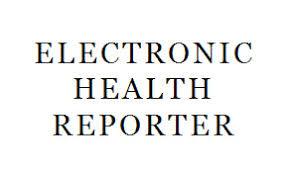ELECTRONIC HEALTH REPORTER