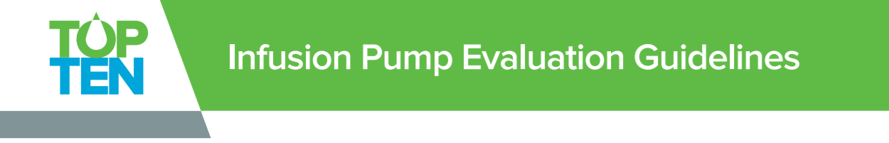Infusion Pump Evaluation Guidelines - IV Smart Pumps