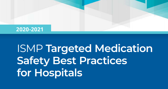 ISMP Targeted Medication Safety Best Practices